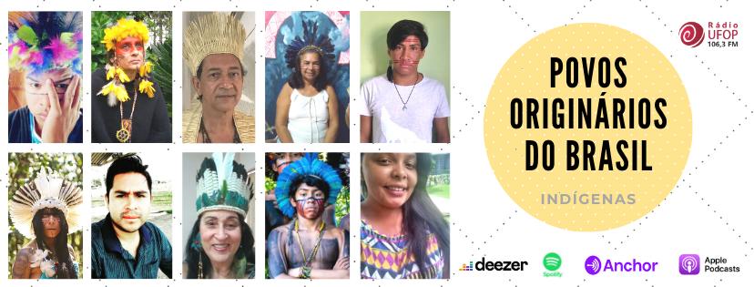 Indígenas, os Povos Originários do Brasil