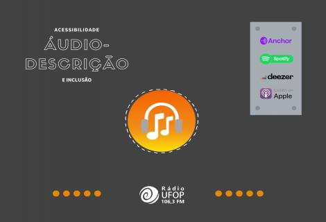 Áudio-descrição  - Rádio UFOP