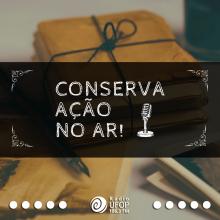 conserva.açao.no.ar.radio.ufop
