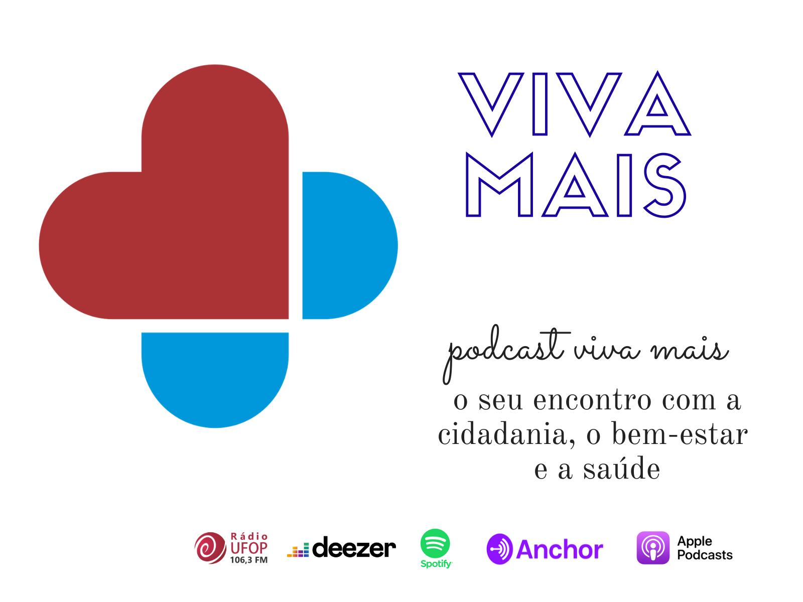 Podcast Viva Mais. Rádio UFOP