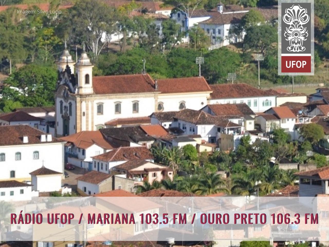 Cidade de Mariana - Estreia da Rádio UFOP